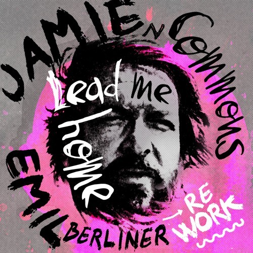 Jamie M Commons / Lead Me Home (Emil Berliner Remix)
