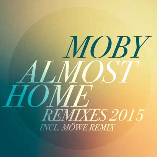 Moby / Almost Home (MÖWE Remix)