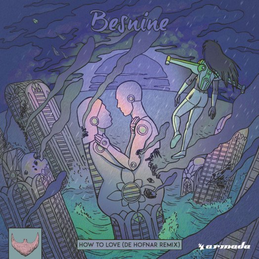 Besnine / How to Love (De Hofnar Remix)