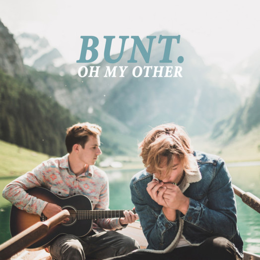 BUNT. / Oh My Other