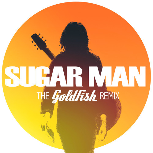 Rodriguez / Sugarman (Goldfish Remix)