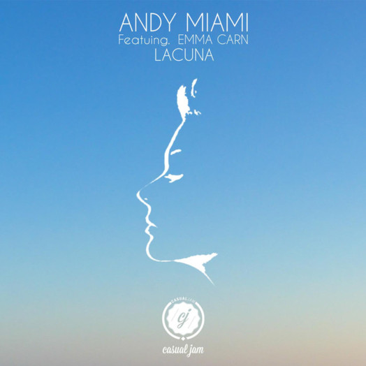 Andy Miami / Lacuna feat. Emma Carn