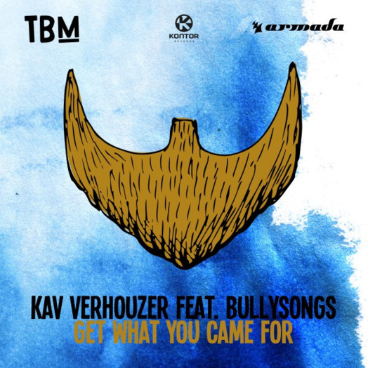 Kav Verhouzer / Get What You Came For (feat. BullySongs)