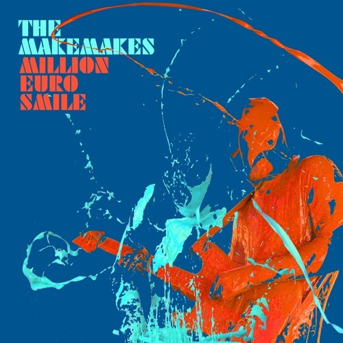 The Makemakes / Million Euro Smile (Max Manie Remix)