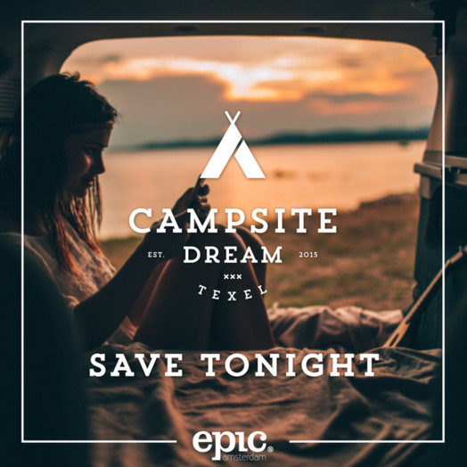 Campsite Dream / Save Tonight