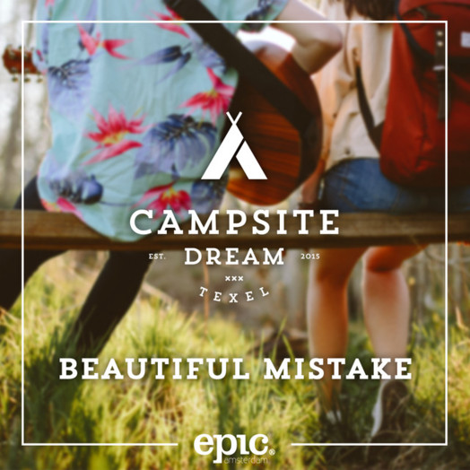 Campsite Dream / Beautiful Mistake