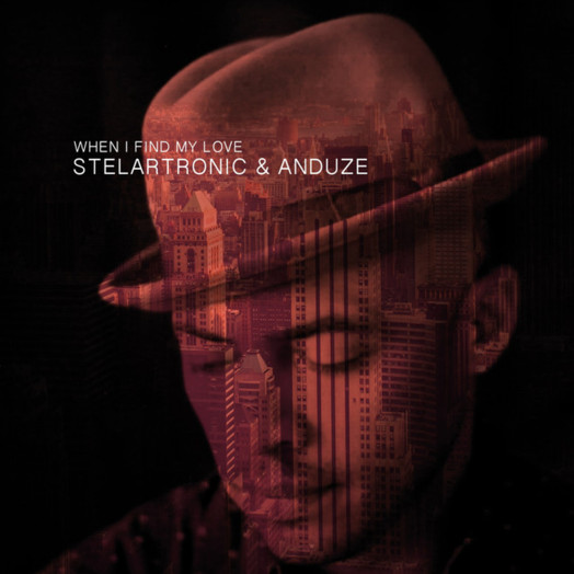 Stelartronic & Anduze / When I Find My Love (Klangkarussell Remix)