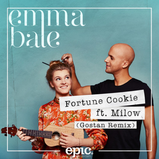 Emma Bale / Fortune Cookie (feat. Milow) [Gostan Remix]