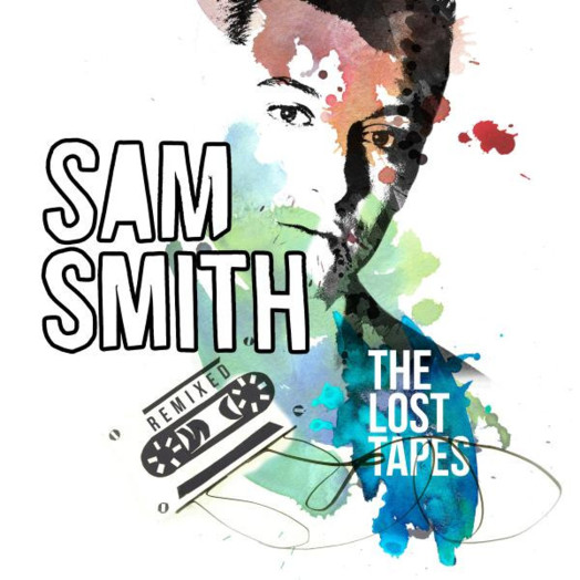 Sam Smith / The Lost Tapes - Remixed