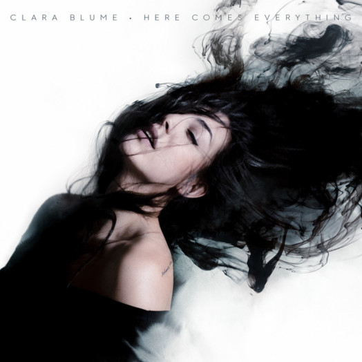 Clara Blume / Here Comes Everything