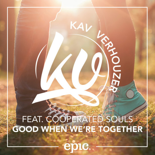 Kav Verhouzer / Good When We're Together (feat. Cooperated Souls)
