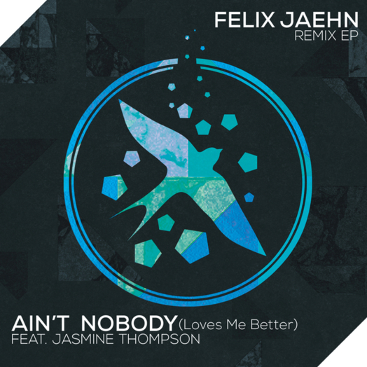 Felix Jaehn / Ain't Nobody (Loves Me Better) (feat. Jasmine Thompson) [Gunes Ergun Remix]
