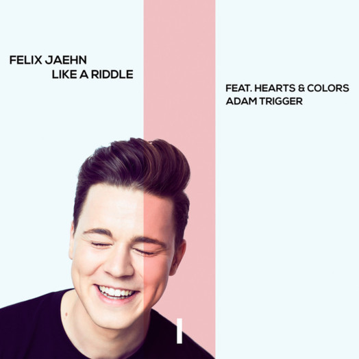 Felix Jaehn / Like a riddle feat. Hearts & Colors, Adam Trigger