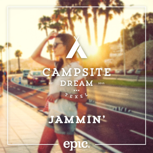 Campsite Dream / Jammin'