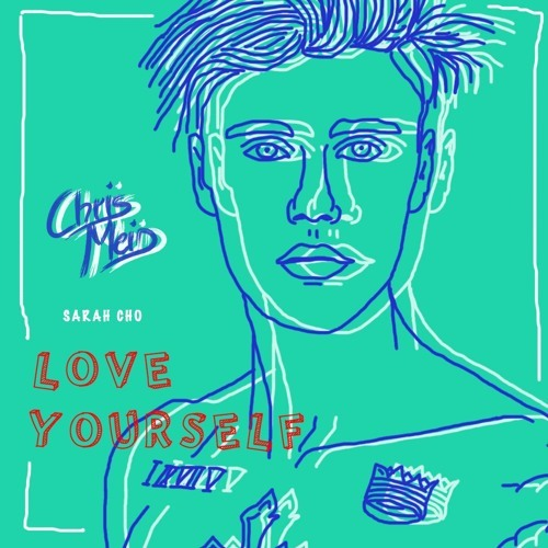 Justin Bieber / Love Yourself (Chris Meid Remix) [Sarah Cho Cover]