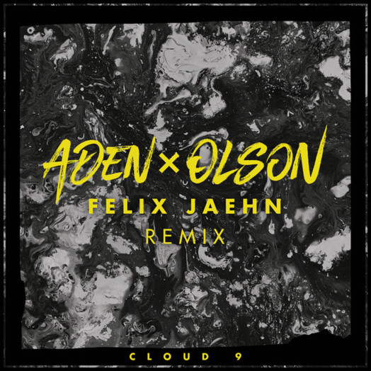 Aden x Olson / Cloud 9 (Felix Jaehn Remix)