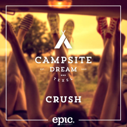 Campsite Dream / Crush