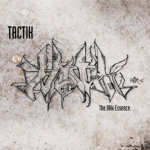 Tactik / The Raw Essence