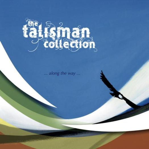 The Talisman Collection / Along The Way