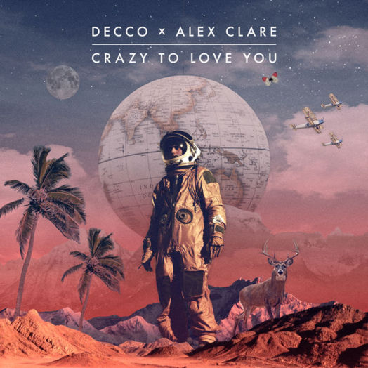 Decco, Alex Claire / Crazy To Love You