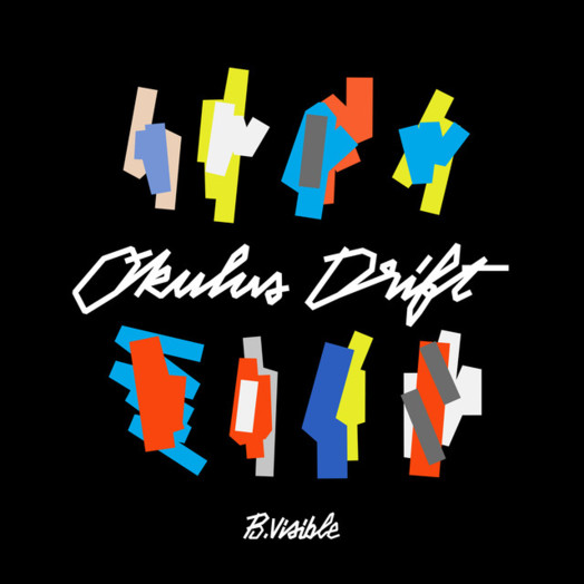 B.Visible / Okulus Drift